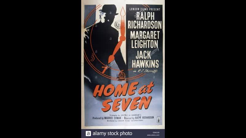 Дома в семь 1952 Великобритания раритет драма криминал детектив