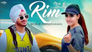 Rim - Bob B Randhawa   Twinkle Arora   New Album Song 2021   Hip Hop Rap Songs 2021   Saga Music