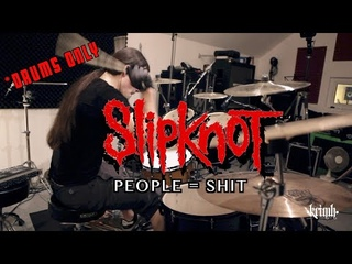 KRIMH  - Slipknot - People=Shit  *DRUMS ONLY*