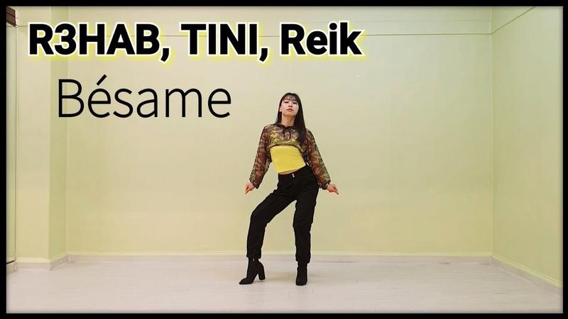 R3HAB TINI Reik Bésame I Need You Choreography Yujin COVER from KOREA