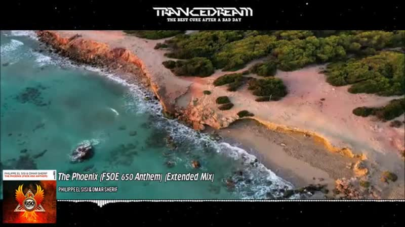 Philippe El Sisi Omar Sherif The Phoenix FSOE 650 Anthem Extended Mix