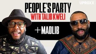 Talib Kweli & Madlib Talk 'Black Star II,' Gibbs, Dilla, Doom, & Fav Producers | People's Party Full