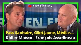 PassSanitaire, Gilet Jaune, Médias : Didier Maïsto - François Asselineau : L'Entretien UPRTV