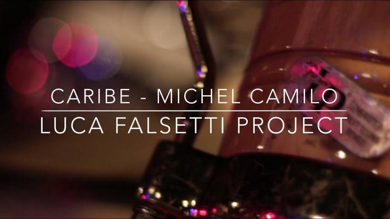 Caribe Michel Camilo Luca Falsetti Project