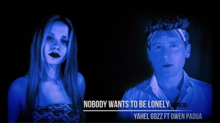 Nobody wants to be lonely (cover) By Owen Padua ft Yahel Gozz