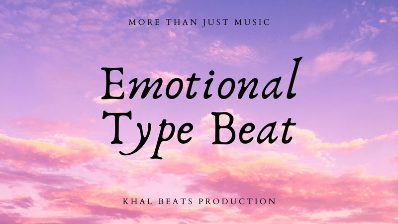 FREE Emotional Type Beat Khal Beats Production