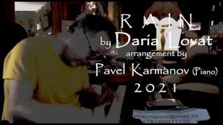 RAIN by Evgeny Blinov - Daria Lovat & arrangement and video by  Pavel Karmanov 2021
