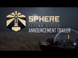 Sphere - Flying Cities | Announcement Trailer | EN