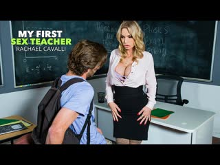 Rachael Cavalli - My First Sex Teacher