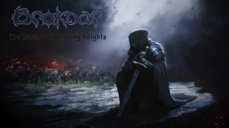 BROKDAR - BROKDAR - The Legend Of Undying Knights (2020) (FULL ALBUM)