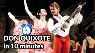 Don Quixote in 10 minutes!