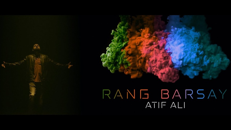 Rang Barsay | Atif Ali