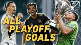 Every 2019 Playoff Goal Vela, Zlatan, Ruidiaz and More Unforgettable Moments