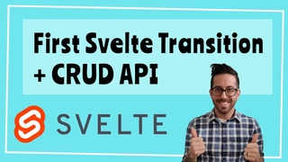 How to use a transition in Svelte! (Also Creating, updating, and deleting posts, and XSS protection)